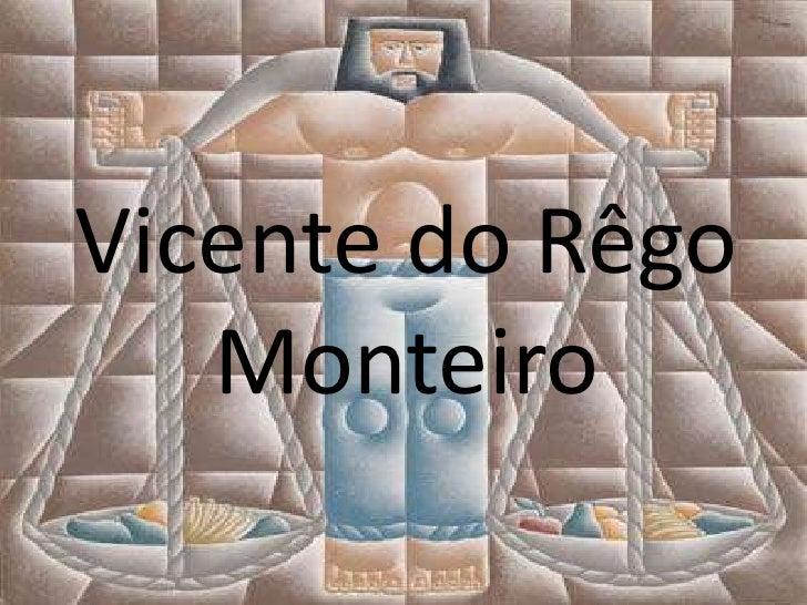 Vicente do Rêgo   Monteiro