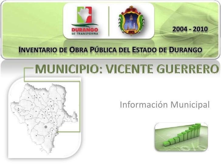 Vicente Guerrero - Inventario de Obra Pública 2004 - 2010