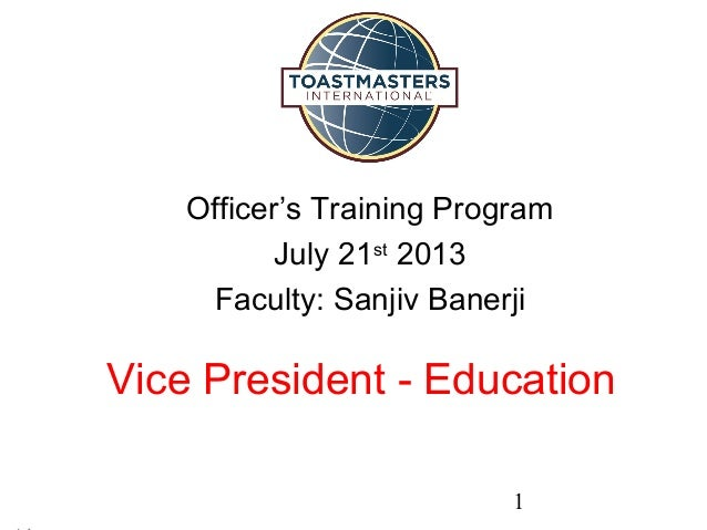 Toastmasters Club VP Education - Role and Responsibility by Toastmaster Sanjiv Banerji