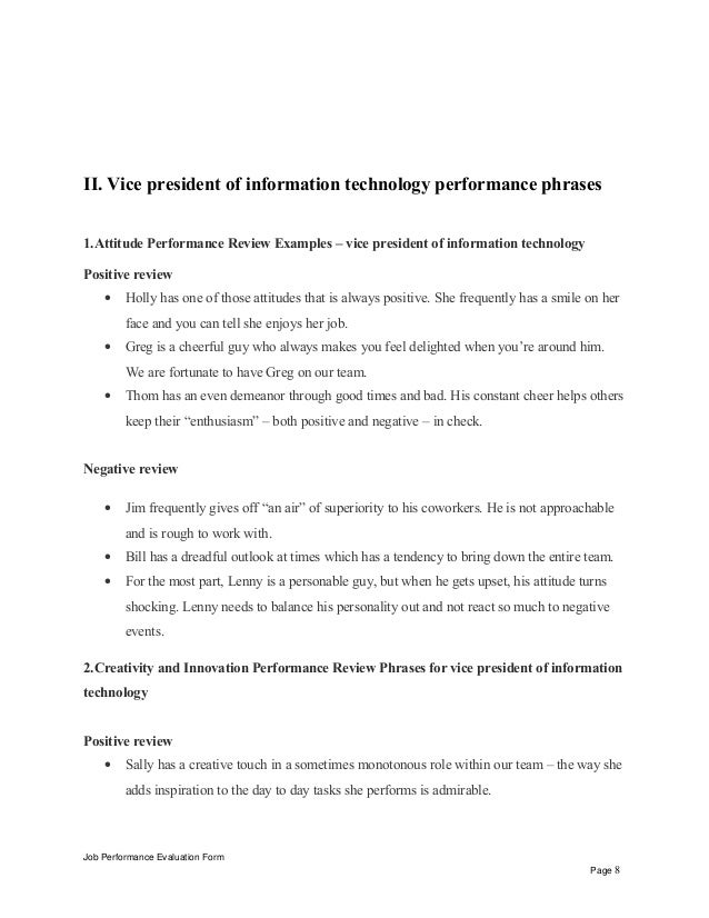 information technology evaluation Job performance evaluation form page 12 iiitop 12 methods for information technology manager performance appraisal: 1management by objectives (mbo) method this is one of the best methods for the judgment of an employee's performance, where the managers and employees set a particular objective for employees and evaluate their performance.
