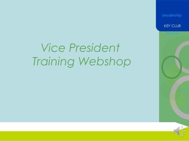 Leadership KEY CLUB Service  Vice President Training Webshop