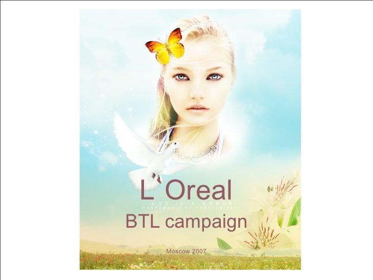 L`Oreal BTL campaign     Moscow 2007