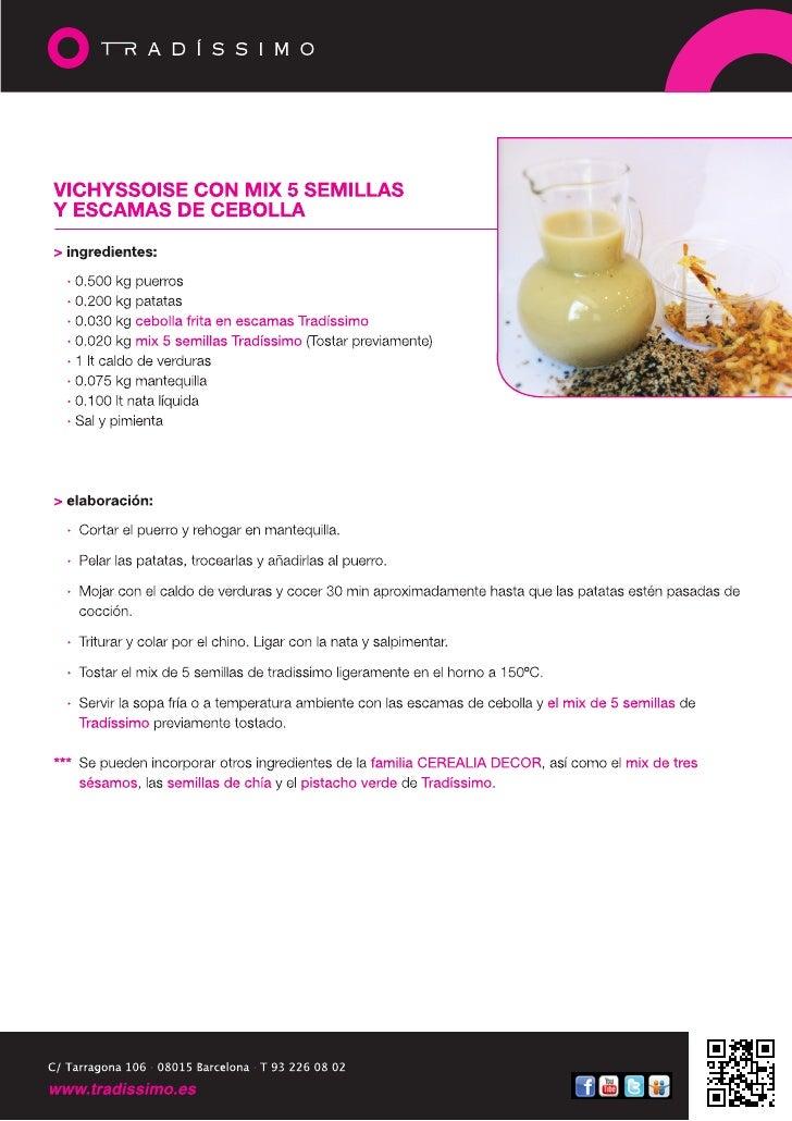 Vichyssoise con mix 5 semillas y escamas de cebolla