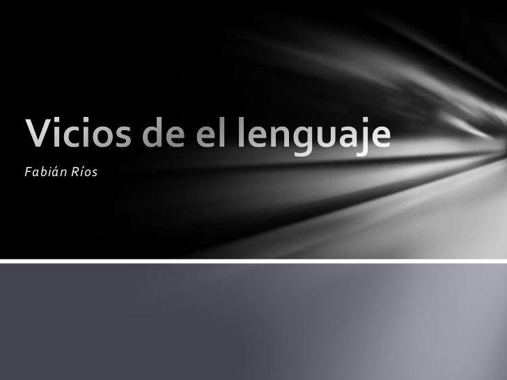 Vicios de el lenguaje