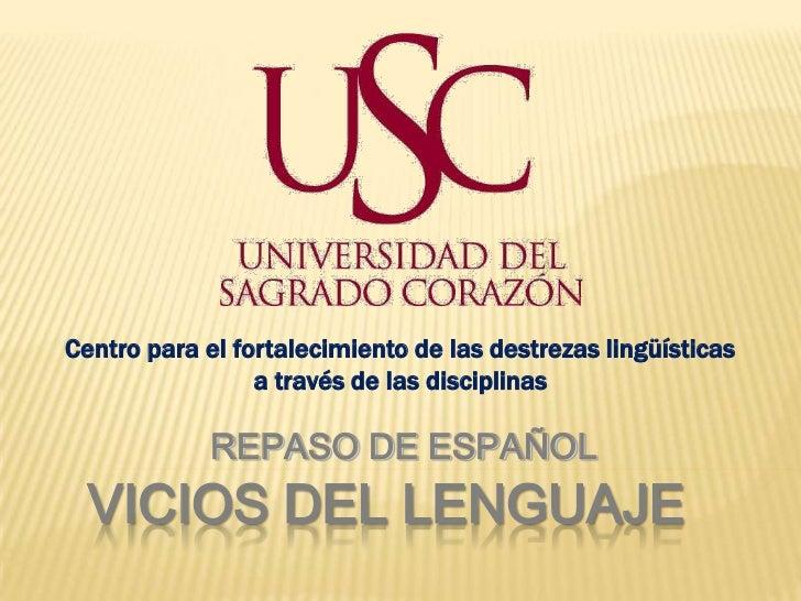 Centro para el fortalecimiento de las destrezas lingüísticas                 a través de las disciplinas             REPAS...