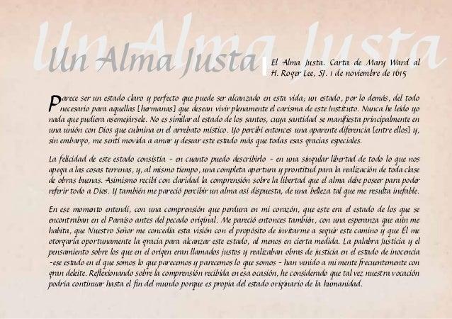 Un Alma Justa Parece ser un estado claro y perfecto que puede ser alcanzado en esta vida; un estado, por lo demás, del t...