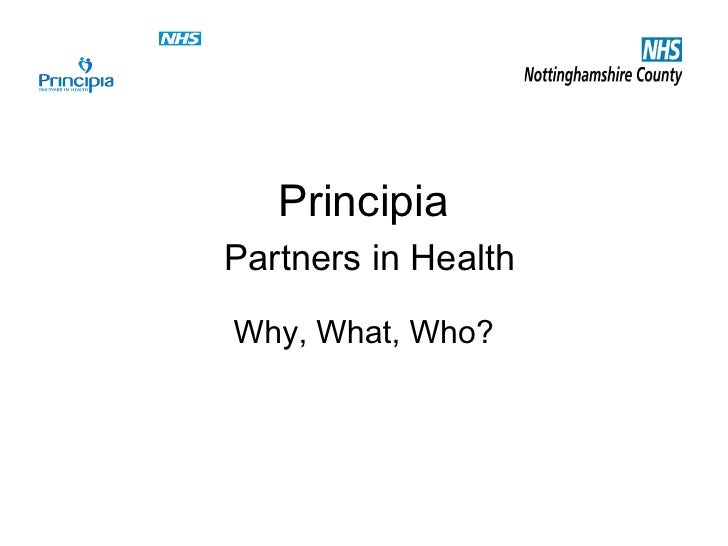 PrincipiaPartners in HealthWhy, What, Who?