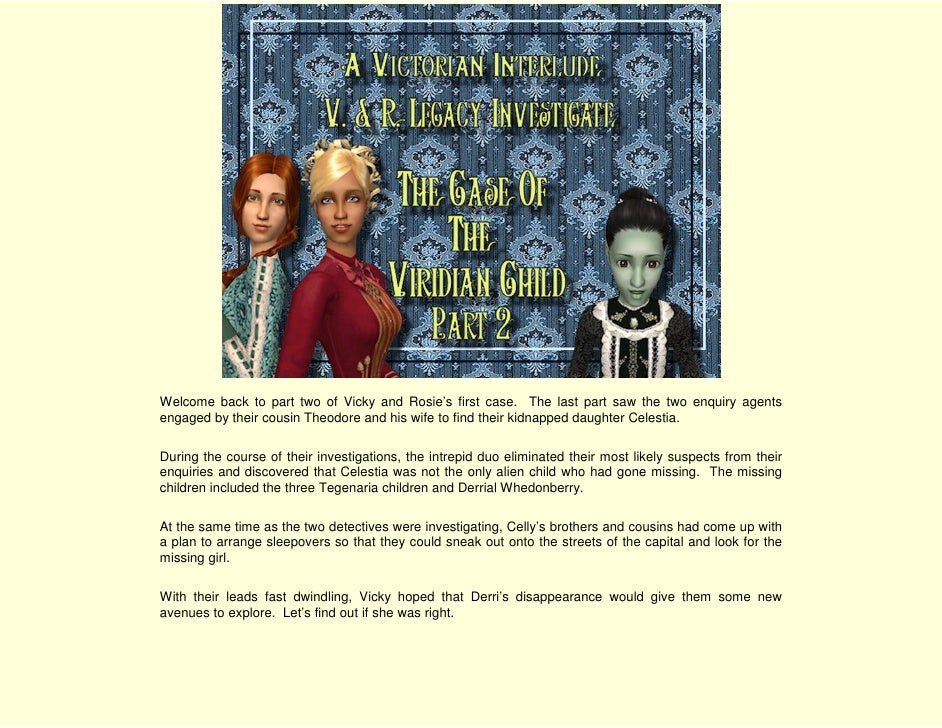 V. & R. Legacy Investigate the Case of the Viridian Child - Part 2