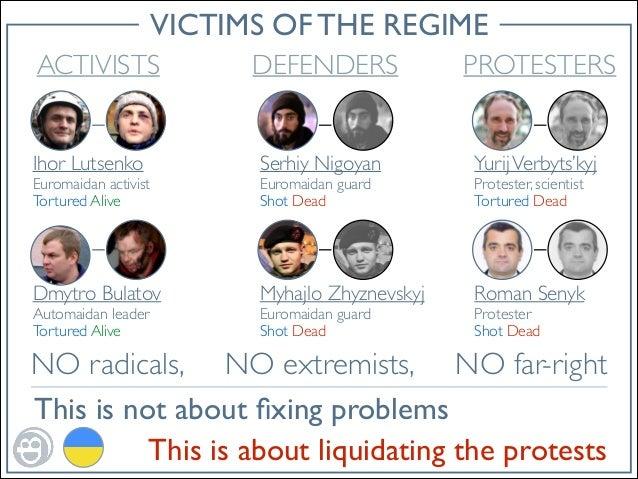 VICTIMS OF THE REGIME ACTIVISTS  DEFENDERS  PROTESTERS  Ihor Lutsenko   Serhiy Nigoyan   Yurij Verbyts'kyj   Dmytro Bul...