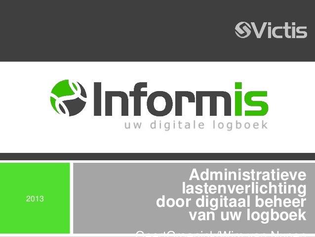 Administratieve          lastenverlichting2013       door digitaal beheer           van uw logboek