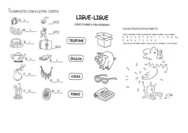 ICOMPLETE COM A LETRA CERTA:   B L @LM LIGUE-LIGUE  LIGUE O NOME A CADA DESENHO,   UGUE-PONTOS DOALFABETO!   vodJoo-re: : ...