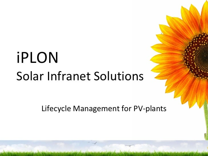 iPLON  Solar Infranet Solutions Lifecycle  Management  for PV-plants