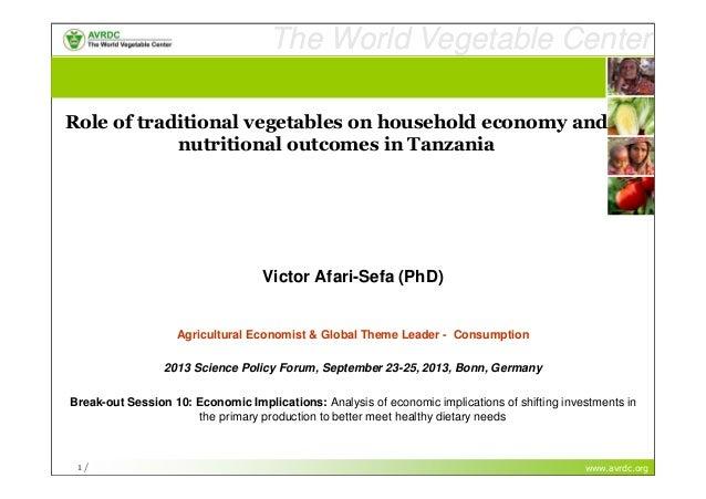 "Victor Afari Sefa, AVRDC ""The Role of Traditional Vegetables on Household Economy and Nutritional Outcomes in Tanzania"""