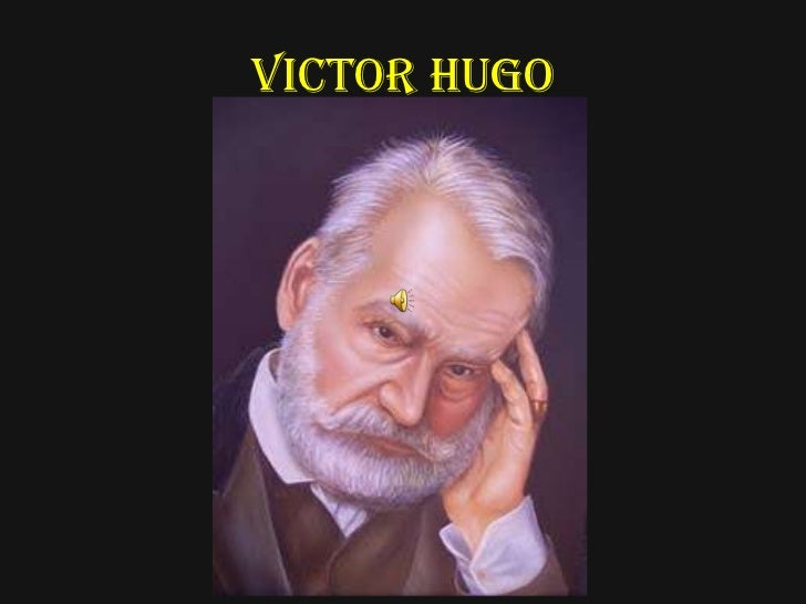 VICTOR HUGO<br />
