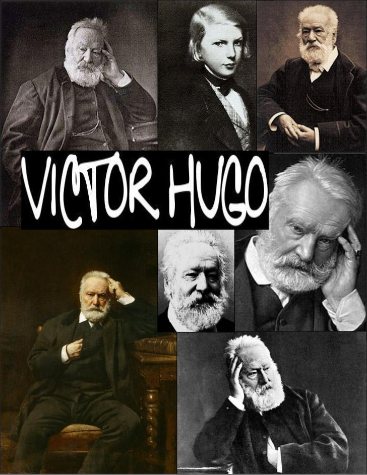 Victor Hugo was born as a son of a General; because his father was permanently away he was bred chiefly by his mother. At ...