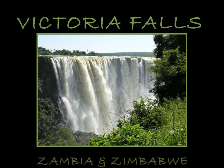 Victoria Falls ~ Southern Africa