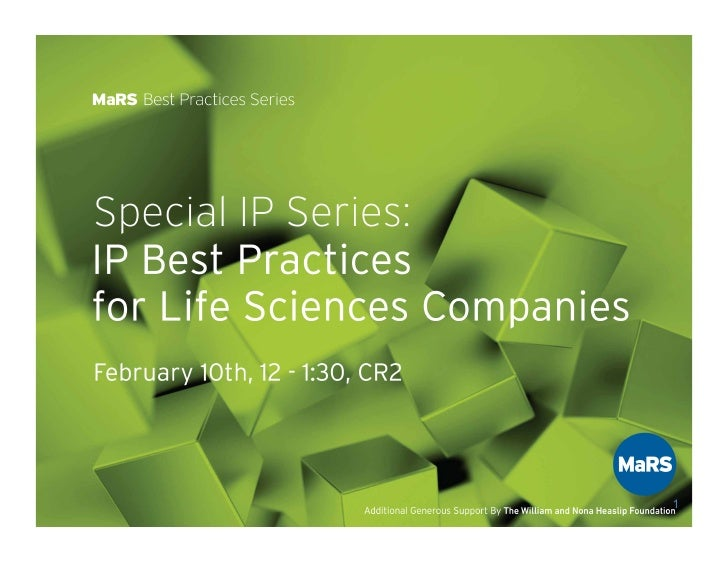 MaRS Best Practices: IP Best Practices for Life Sciences Companies - Victoria Heppell