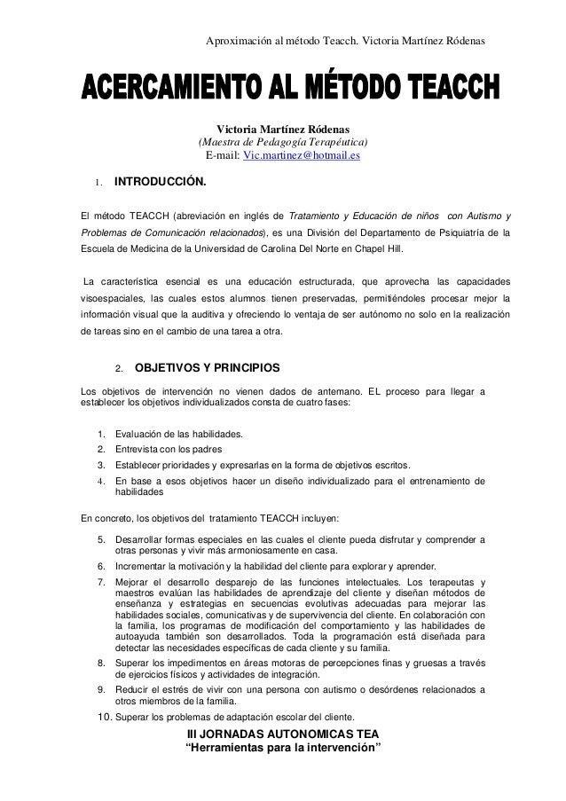 """Aproximación al método Teacch. Victoria Martínez Ródenas III JORNADAS AUTONOMICAS TEA """"Herramientas para la intervención"""" ..."""