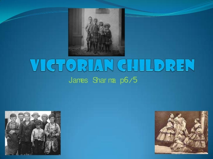 Victorian children james