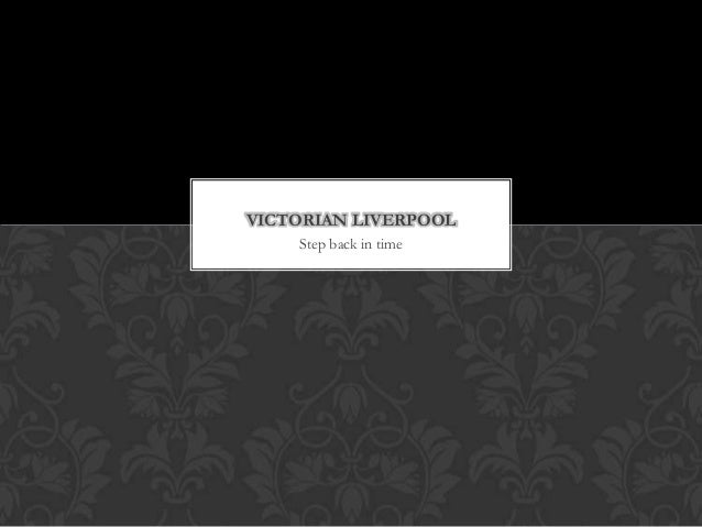 Victorian liverpool