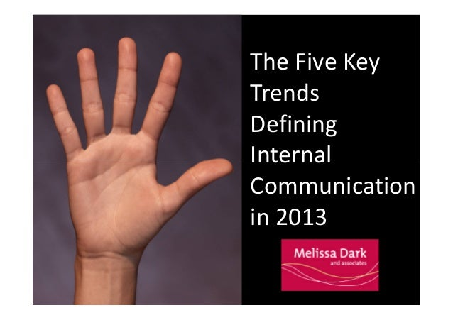 The Five Key Trends Defining Internal Communication in 2013