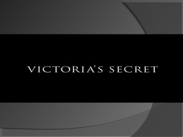  Victoria Secrets es una empresaestadounidense que diseña y vendeproductos de lencería y productos debelleza femenina Su...