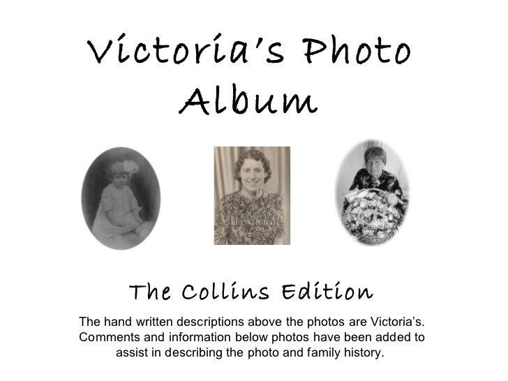 Victoria's Photo Album The Collins Edition