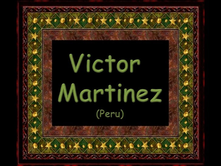 VICTOR  MARTINEZ  ppsx