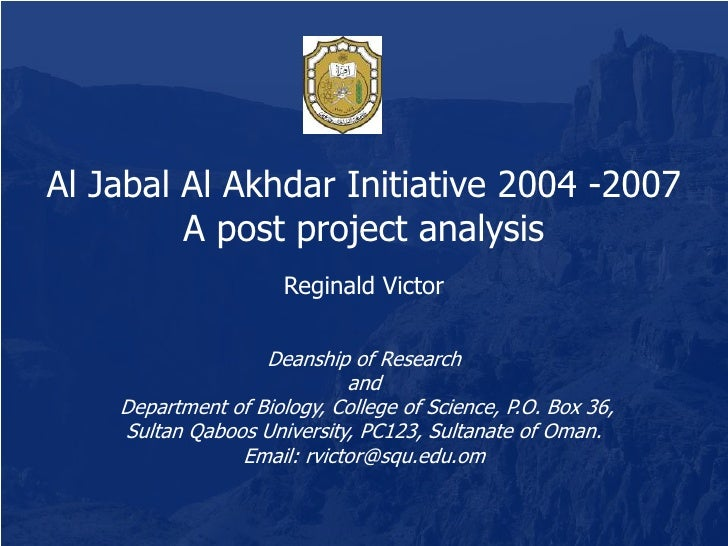 Al Jabal Al Akhdar Initiative 2004 - 2007: A post project analysis [Reginald Victor]