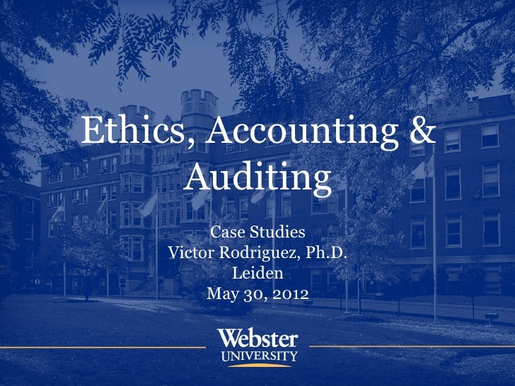 Ethics, Accounting and Auditing