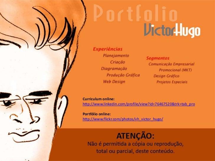 Curriculum online: http://www.linkedin.com/profile/view?id=76467520&trk=tab_pro<br />Portfólio online:<br />http://www.fli...