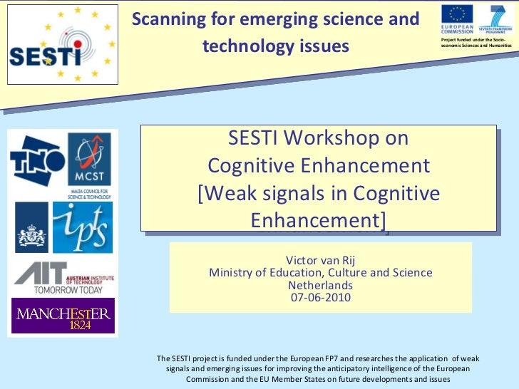 Victorvan Rij Sesti weaksignals Cognitive Enhancement2010