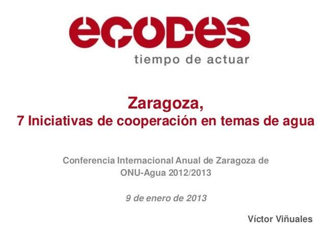 Zaragoza, 7 initiatives on water cooperation