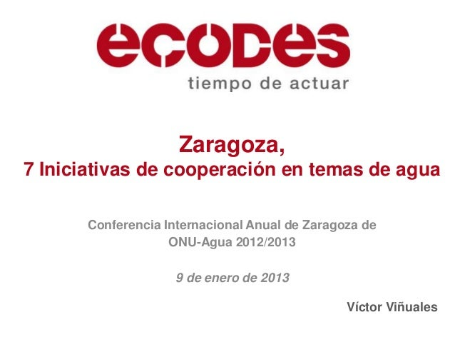 Zaragoza, 7 initiatives on water cooperation