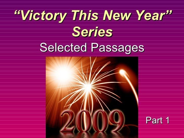 "Part 1 "" Victory This New Year"" Series Selected Passages"