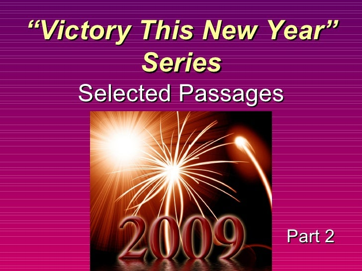 "Part 2 "" Victory This New Year"" Series Selected Passages"