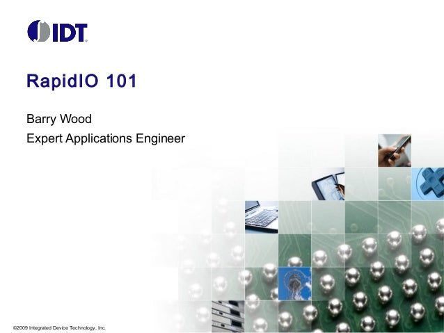 Introduction to Serial RapidIO® (SRIO) by IDT