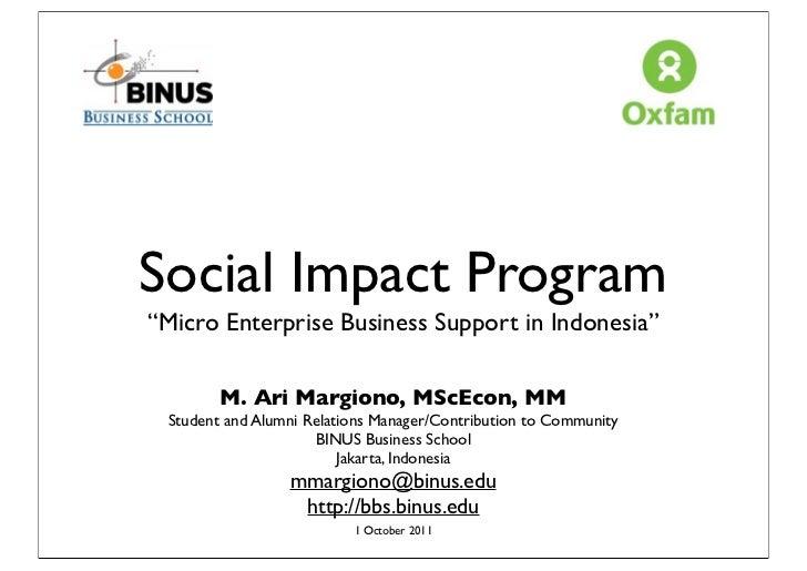 "Social Impact Program""Micro Enterprise Business Support in Indonesia""        M. Ari Margiono, MScEcon, MM Student and Alum..."