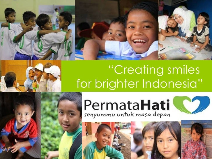 """Creating smilesfor brighter Indonesia""                      1"