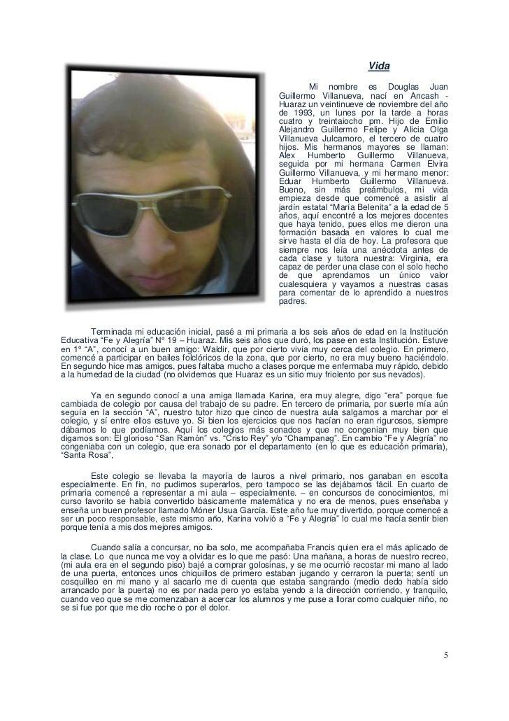 lefttopVida<br />Mi nombre es Douglas Juan Guillermo Villanueva, nací en Ancash - Huaraz un veintinueve de noviembre del a...