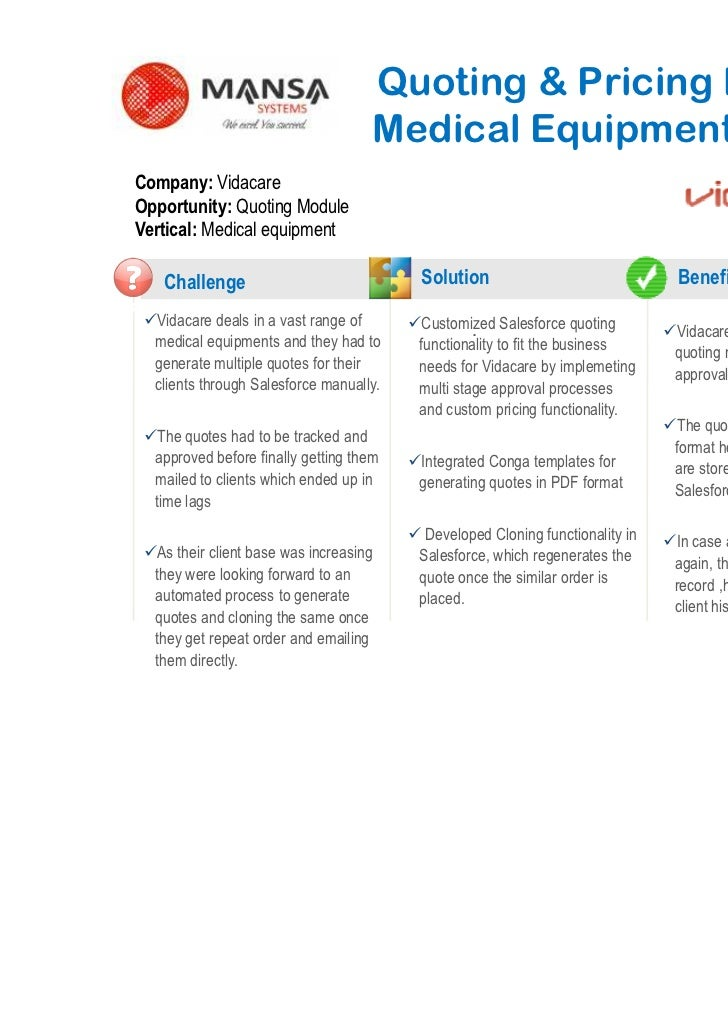 Quoting & Pricing Module for                                       Medical Equipment CompanyCompany: VidacareOpportunity: ...