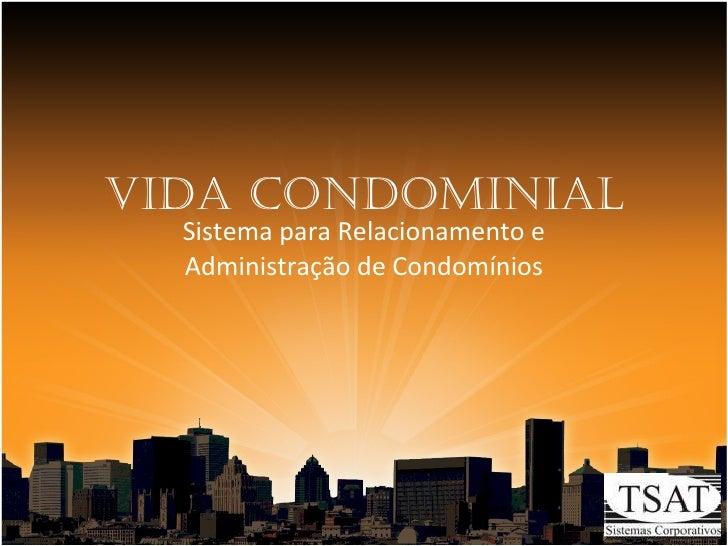 Vida Condominial Sistema para Relacionamento e Administração de Condomínios