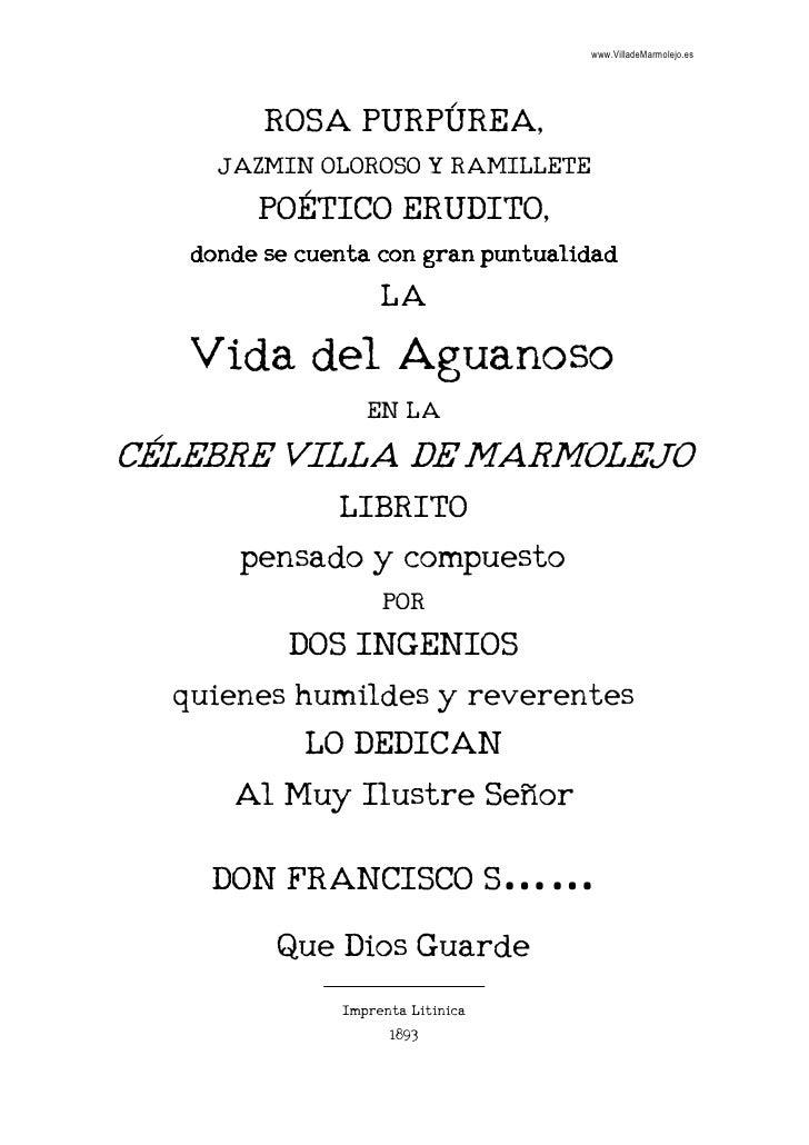 www.VilladeMarmolejo.es              ROSA PURPÚREA,      JAZMIN OLOROSO Y RAMILLETE         POÉTICO ERUDITO,    donde se c...