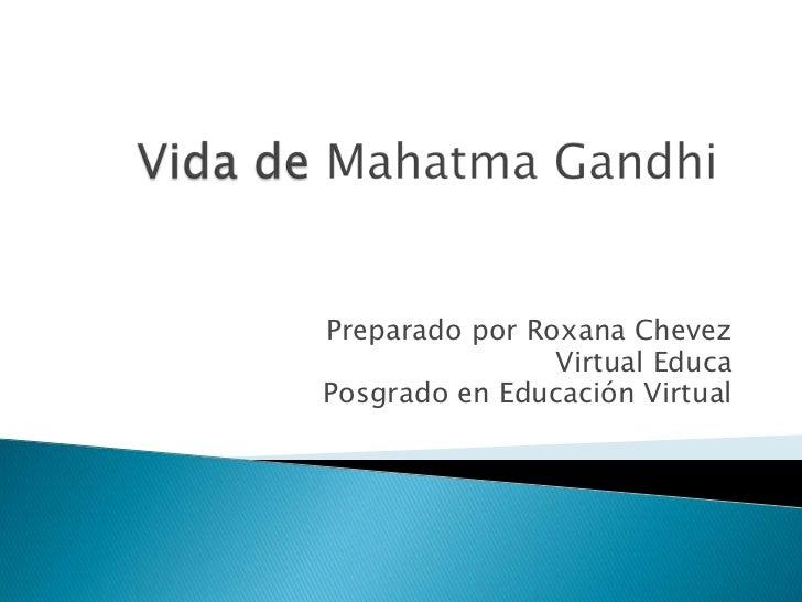 Preparado por Roxana Chevez                Virtual EducaPosgrado en Educación Virtual