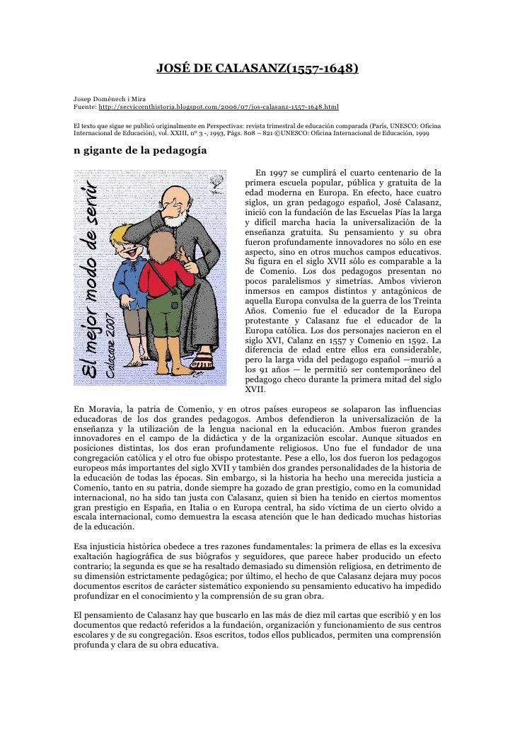 JOSÉ DE CALASANZ(1557-1648)  Josep Domènech i Mira Fuente: http://secviccenthistoria.blogspot.com/2006/07/jos-calasanz-155...