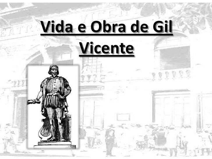 Vida e Obra de Gil Vicente<br />1<br />