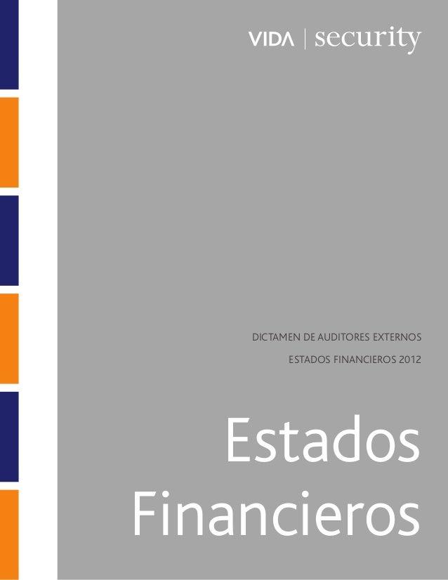 Estados Financieros DICTAMEN DE AUDITORES EXTERNOS ESTADOS FINANCIEROS 2012