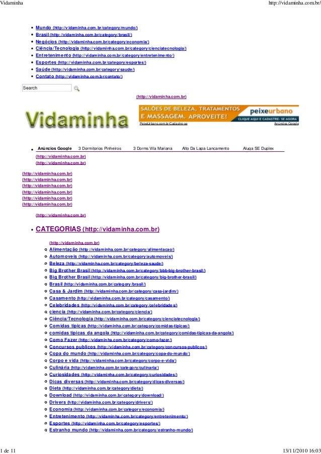 Mundo (http://vidaminha.com.br/category/mundo/) Brasil (http://vidaminha.com.br/category/brasil/) Negócios (http://vidamin...