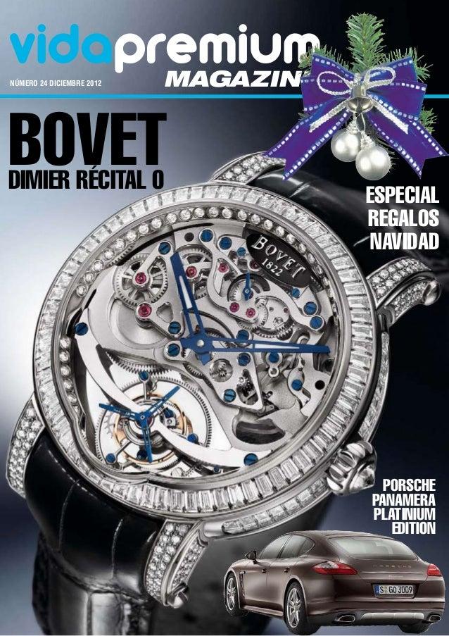 vidapremiumnúmero 24 DICIEMBRE 2012   magazineBovetDimier Récital 0                                       ESPECIAL       ...