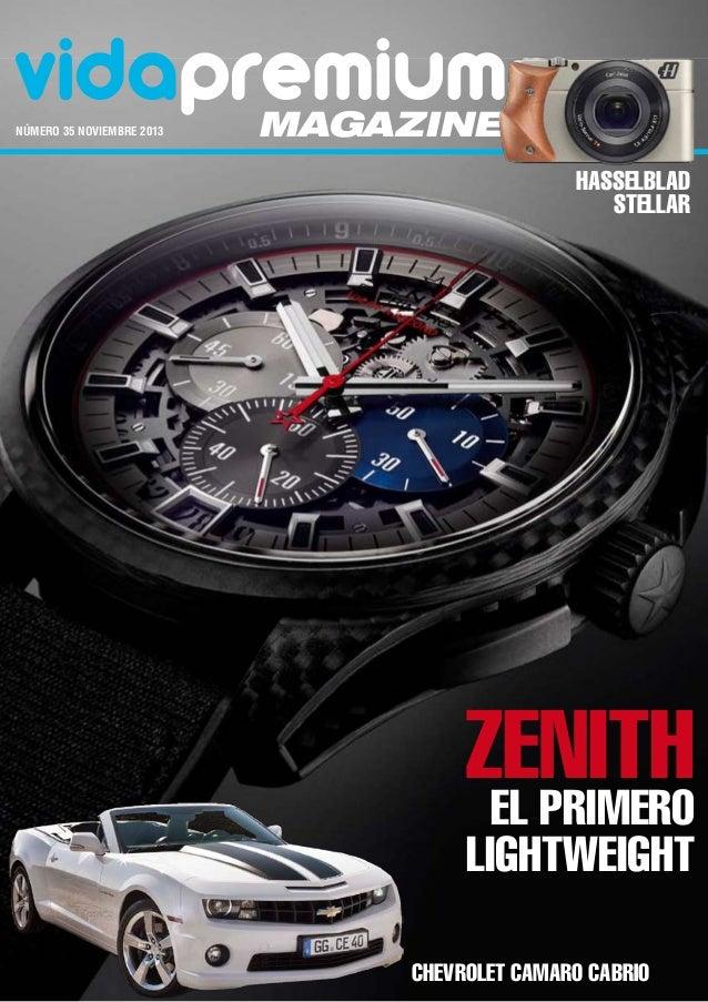 vidapremium número 35 noviembre 2013  magazine  Hasselblad Stellar  zenith El Primero Lightweight  Chevrolet Camaro Cabri...